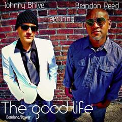 The Goodlife (feat. Brandon Reed)