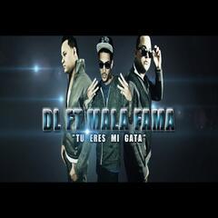 Tu Eres Mi Gata (feat. Mala Fama)