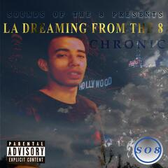 La Dreaming from the 8