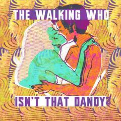 Isn't That Dandy?