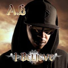 I Believe (feat. XROSS)