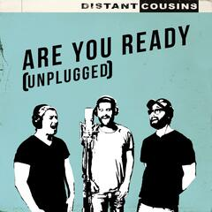 Are You Ready (Unplugged)