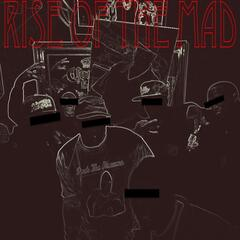 Rise of the Mad