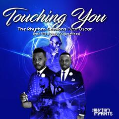 Touching You (Trs & Deep Xcape Mixes) [feat. Oscar]