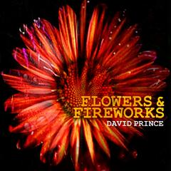 Flowers and Fireworks