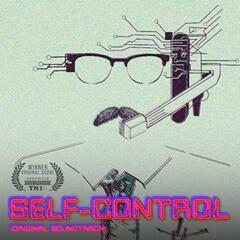 Self-Control (Original Soundtrack)