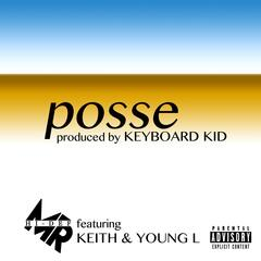 Posse (feat. Keith Jenkins & Young L)