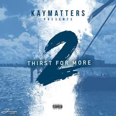 Thirst for More 2