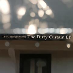 The Dirty Curtain EP