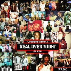 Real over Night Lil Ken