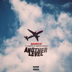 Another Level (feat. Remedy & Armani Depaul)