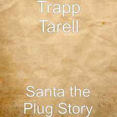 Santa the Plug Story