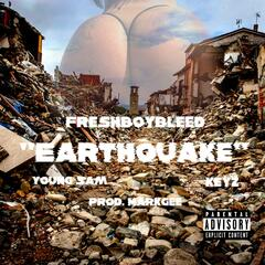 Earthquake (feat. Young Sam & Keyz)