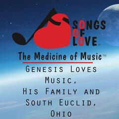 Genesis Loves Music, His Family and South Euclid, Ohio