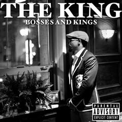 Bosses and Kings