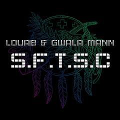 S.F.T.S.C (feat. Gwala Mann)