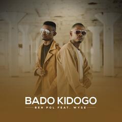 Bado Kidogo (feat. Wyse)