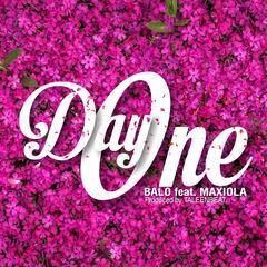 Day One (feat. Maxiola)