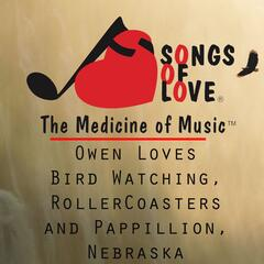 Owen Loves Bird Watching, RollerCoasters and Pappillion, Nebraska