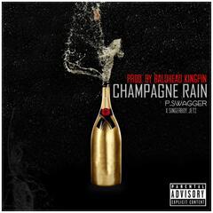 Champagne Rain (feat. SingerBoy Jetz)