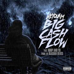 Big Cash Flow (feat. YB & Hoop)