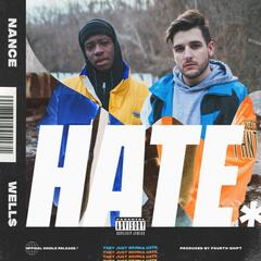 Hate (feat. Well$)