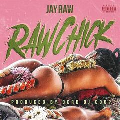 Raw Chick