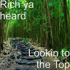 Lookin to the Top