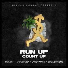 Run up Count Up (feat. Tha Rift, Lyric Marid, Lavish Mack & Soda Supreme)
