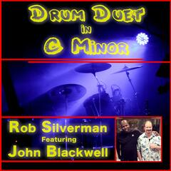 Drum Duet in C Minor (feat. John Blackwell, Eric Marienthal & Michael Silverman)