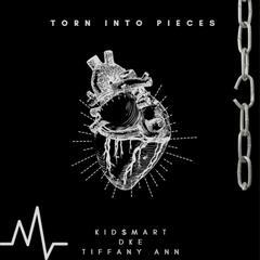 Torn into Pieces (feat. DKE & Tiffany Ann)