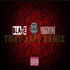 They Aint (Remix) [feat. Yoggy Five]