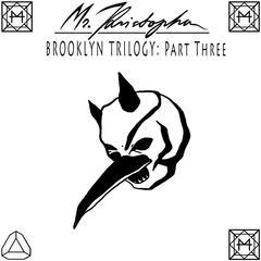 Brooklyn Trilogy, Pt. 3
