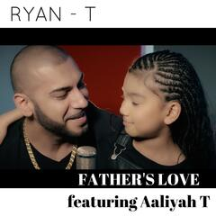 Father's Love (feat. Aaliyah T)