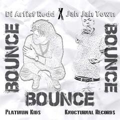 Bounce (feat. Jah Jah Town)