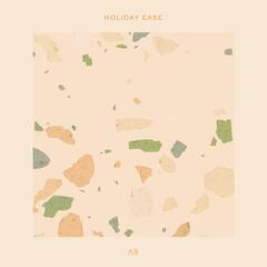 Holiday Ease