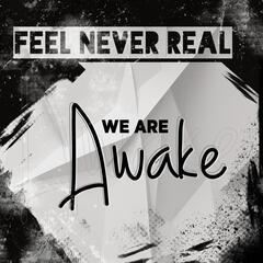 We Are Awake