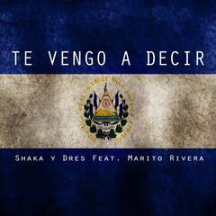 Te Vengo a Decir (feat. Marito Rivera)