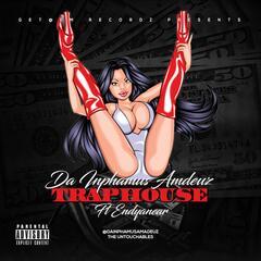 Trap House (feat. Endyanear)