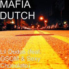 Lil Dudus (feat. GSOM & Sexy Chocolate)