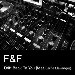 Drift Back to You (feat. Carrie Clevenger)