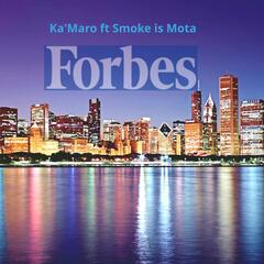 Forbes (feat. Smoke is Mota)