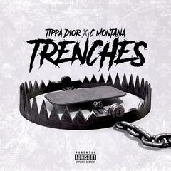 Trenches (feat. Tippa Dior)