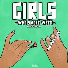 Girls Who Smoke Weed
