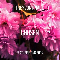 Chosen (feat. PnB Rock)
