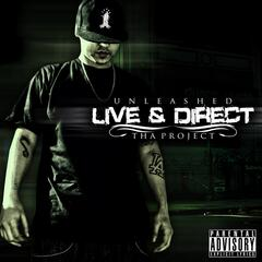 Live & Direct: Tha Project