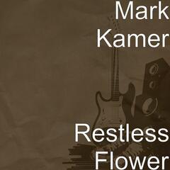 Restless Flower