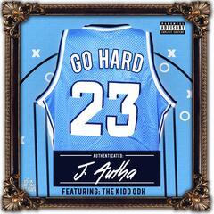 Go Hard (feat. The Kidd QDH)