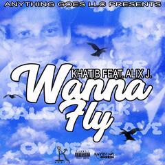 Wanna Fly (feat. Alix J)