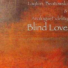 Blind Love (feat. Beatowski & AnalogueFidelity)